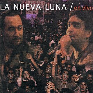 la nueva luna SENTIMIENTO NACIONAL EN VIVO 2001