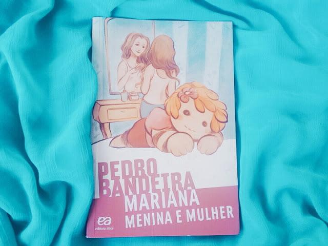 Mariana menina e mulher - Pedro Bandeira | Resenha