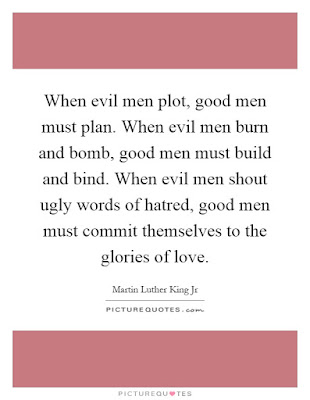 Quotes Real Man: When evil men plot, good men must plan