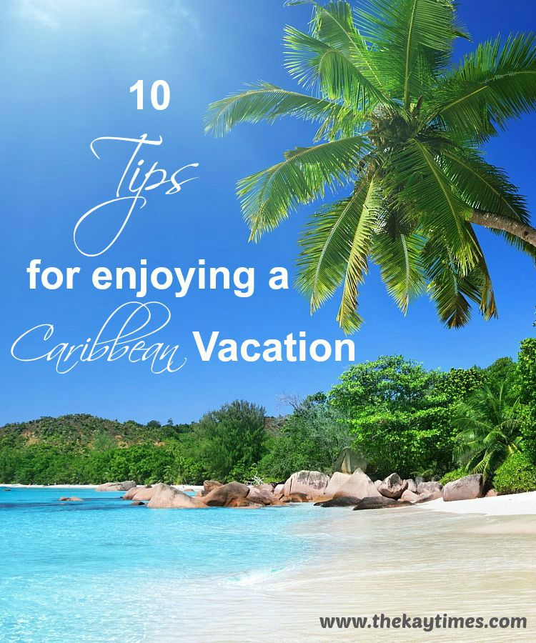 How to enjoy a Caribbean vacation