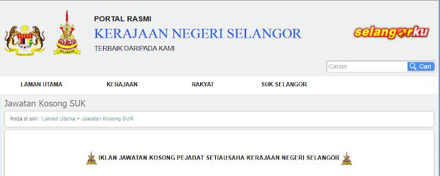 Rasmi - Jawatan Kosong (SUK) Pejabat Setiausaha Kerajaan Negeri Selangor Terkini 2019