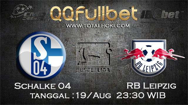 PREDIKSIBOLA - PREDIKSI TARUHAN SCHALKE 04 VS RB LEIPZIG 19 AGUSTUS 2017 (BUNDESLIGA)