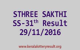 STHREE SAKTHI SS 31 Lottery Results 29-11-2016
