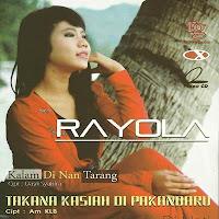 Lirik dan Terjemahan Lagu Rayola - Kama Denai Batenggang