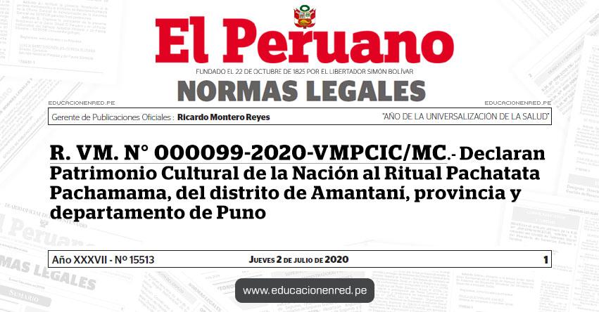 R. VM. N° 000099-2020-VMPCIC/MC.- Declaran Patrimonio Cultural de la Nación al Ritual Pachatata Pachamama, del distrito de Amantaní, provincia y departamento de Puno