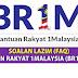 SOALAN LAZIM (FAQ) BANTUAN RAKYAT 1MALAYSIA (BR1M) 2018