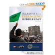 """Islamists in a Changing Middle East"" now available on Amazon"