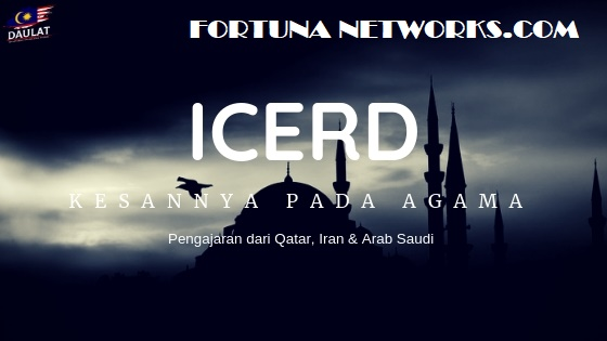 #ICERD Tidak Memberi Kesan Kepada Agama?Teladani Pengajaran dari Iran, Qatar, Tunisia & Arab Saudi