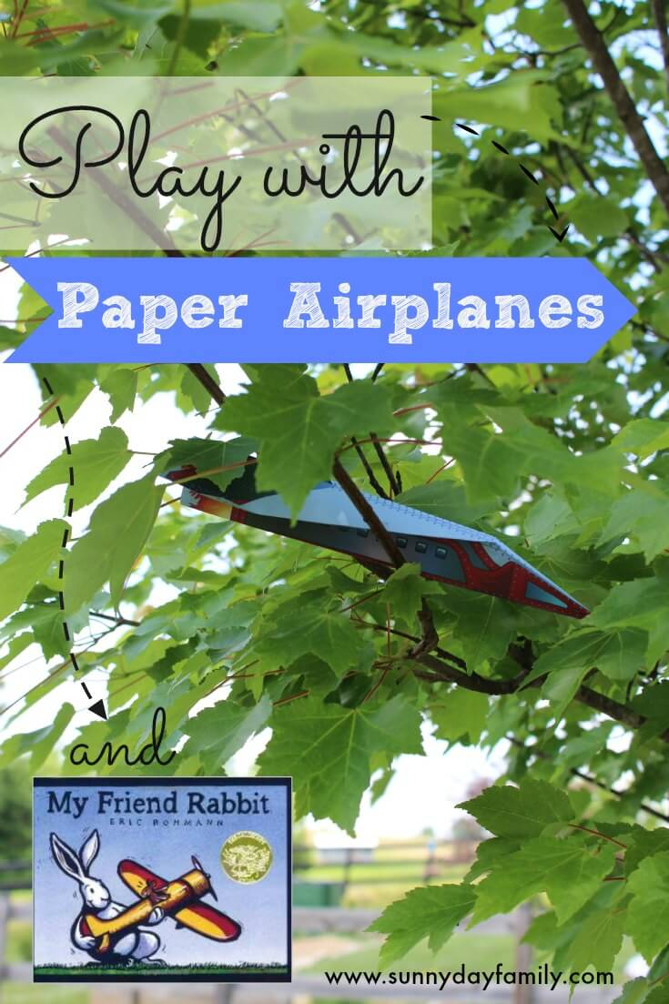 Make and fly paper airplanes! Fun activity for preschoolers based on the book My Friend Rabbit.