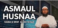 Asmaul Husna (Khasiat dan Keutamaan)