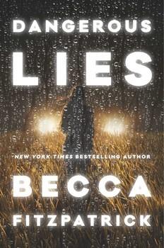 Dangerous Lies Becca Fitzpatrick