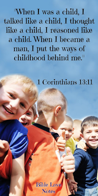 4 Signs of Childish Faith - 1 Corinthians 13:11