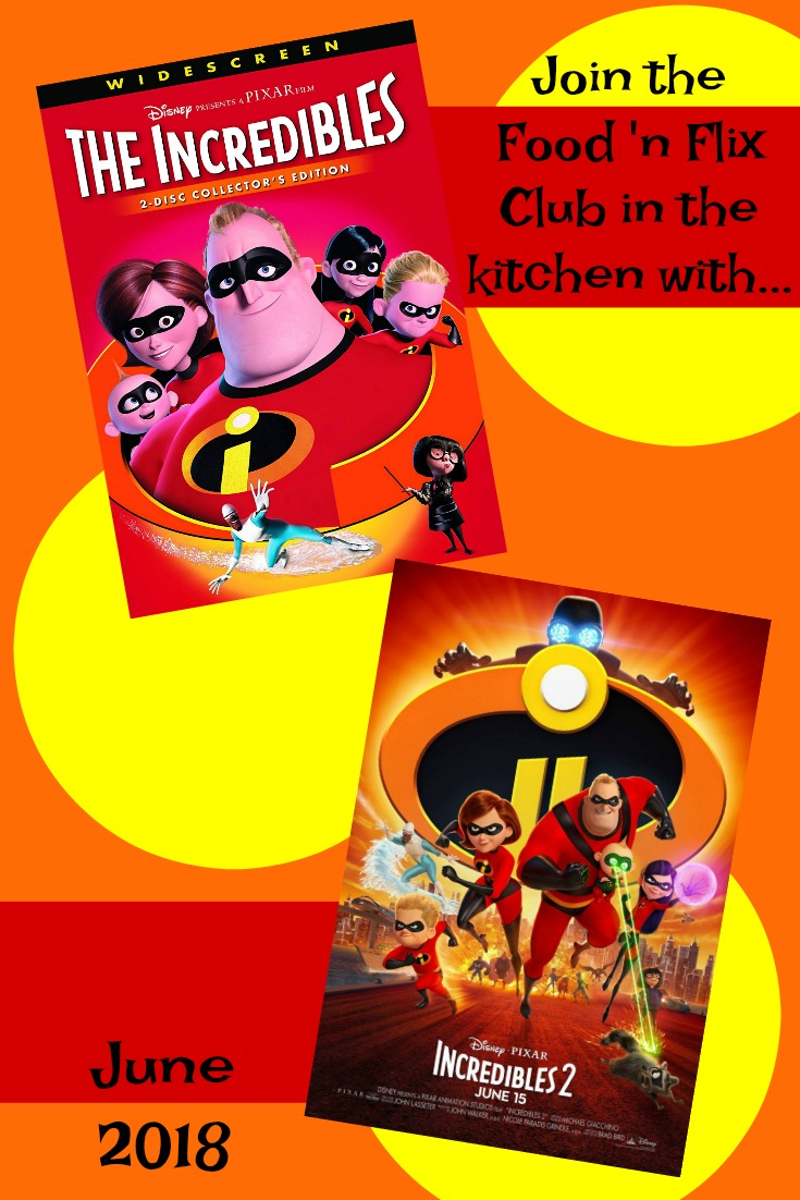 Recipes inspired by The Incredibles #FoodnFlix
