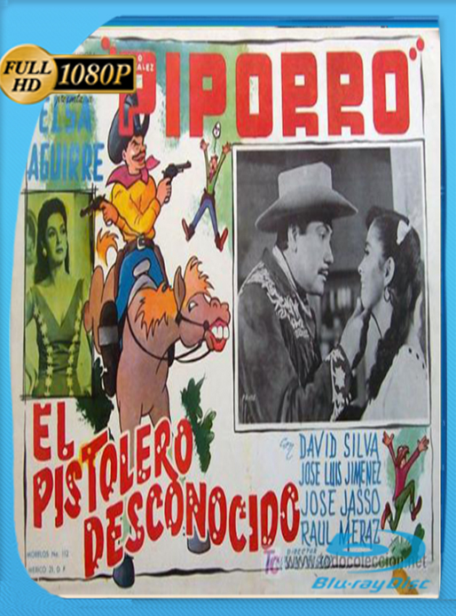 El Piporro El Pistolero Desconocido (1967) HD [1080p] Latino [GoogleDrive] MacacoupHD