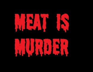 MEAT IS MURDER