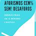 AFORISMOS CEM% SEM! DESAFOROS - Alex Martins