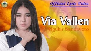 Lirik Lagu Ngukir Sandiworo (Dan Artinya) -  Via Vallen