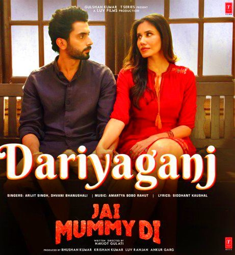 Daryaganj Lyrics & video | Arijit Singh | Jai Mummy Di