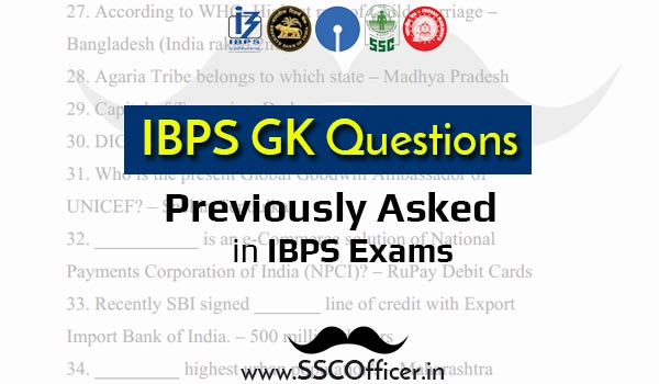 Top 800 GK general Awareness Previous Year Questions Asked in IBPS Exams [PDF] - SSC Officer
