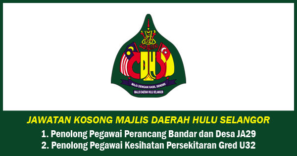 Jawatan Kosong Majlis Daerah Hulu Selangor