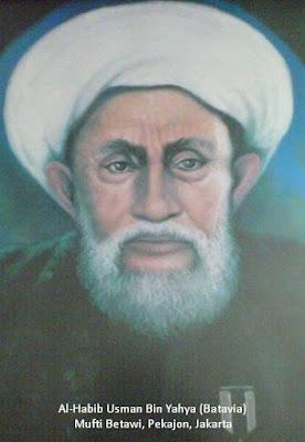 "Meneladani Al-Habib Usman Bin Yahya ""Mufti Betawi Dari Jakarta"""