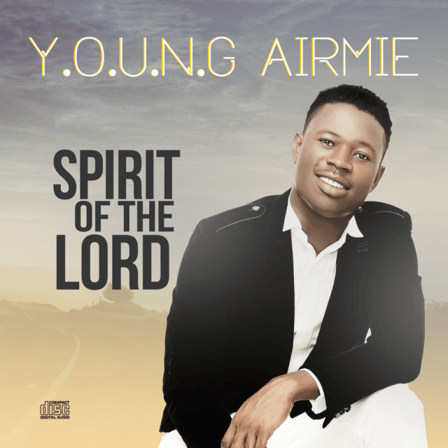 Video: Spirit Of The Lord -  Young Airmie