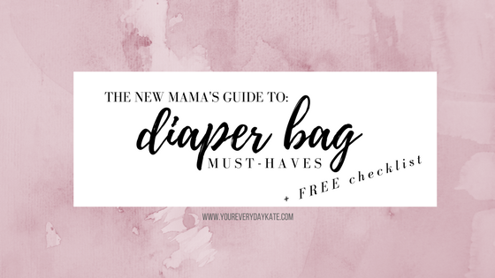 must have diaper bag free checklist whats in my bag