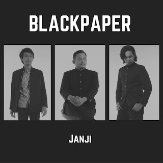 Blackpaper - Janji MP3