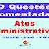 Questões Comentadas sobre Atos Administrativos