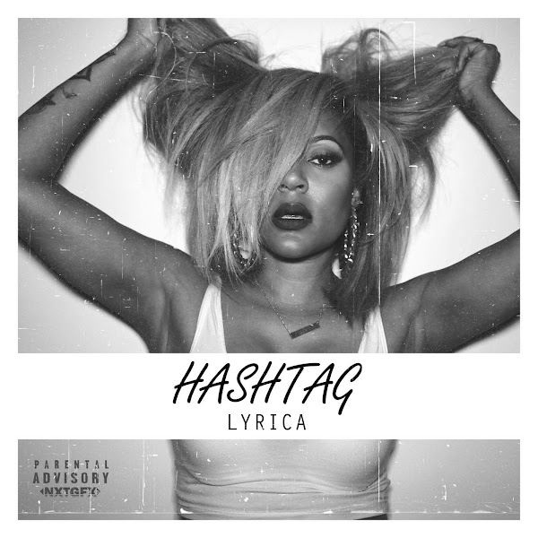 Lyrica Anderson - Hashtag - Single Cover