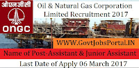 Oil and Natural Gas Corporation Limited Recruitment 2017 –Assistant Technician, Junior Assistant Technician