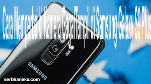 Cara Memperbaiki Kamera GagalTampil di Samsung Galaxy S9 Plus