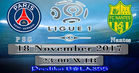 Prediksi Bola855 Paris Saint Germain vs Nantes 18 November 2017