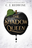 The Shadow Queen by C. J. Redwine book cover and review