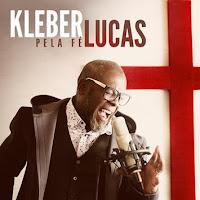 Kleber Lucas CD - Pela Fé