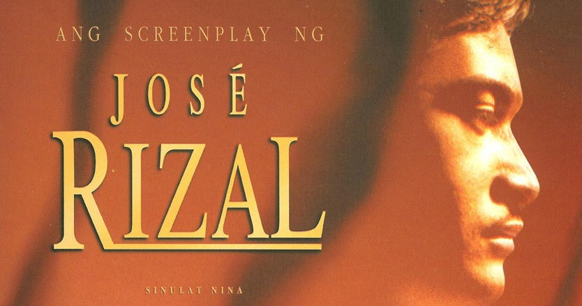 jose rizal movie script José rizal is a 1998 filipino biographical film of the filipino national hero josé rizal directed by marilou diaz-abaya and starring cesar best movie theme song.