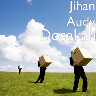 Jihan Audy - Dosakah on iTunes