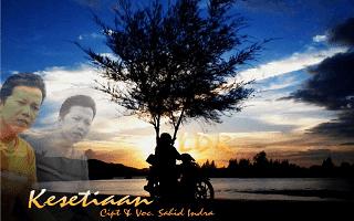 Kesetiaan ( LDR ) - Sahid Indra