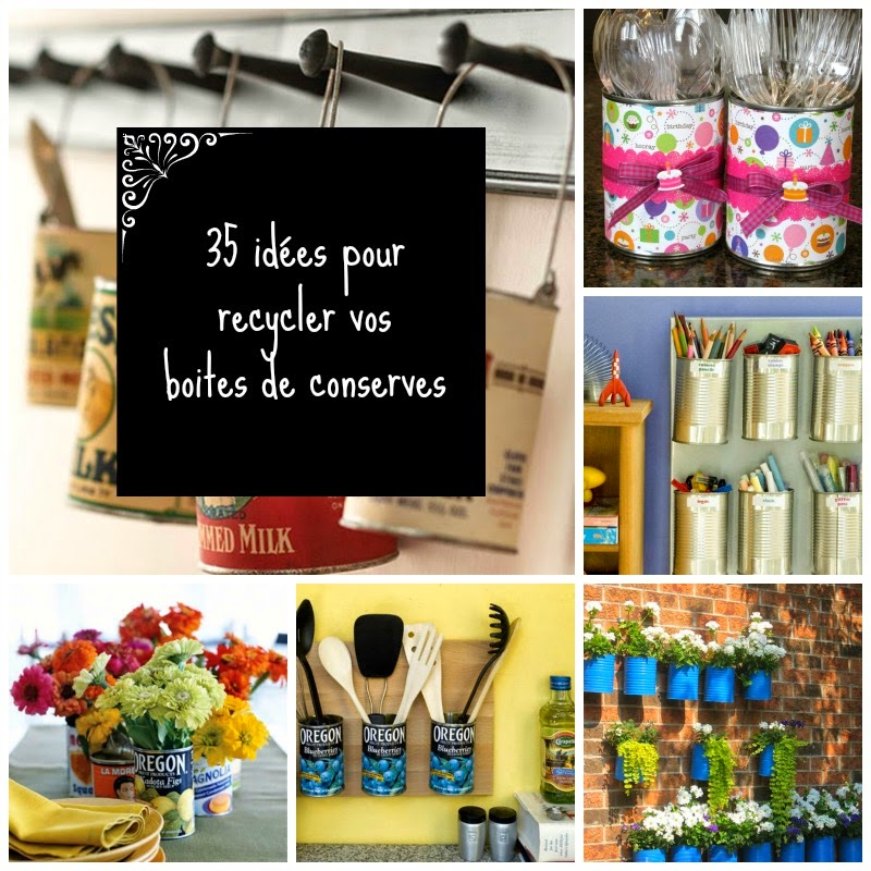 home garden 35 id es pour recycler vos boites de conserves. Black Bedroom Furniture Sets. Home Design Ideas
