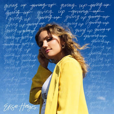 Elise Hayes Drops New Single 'Giving Up'