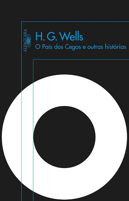O país dos cegos e outras histórias H. G. Wells