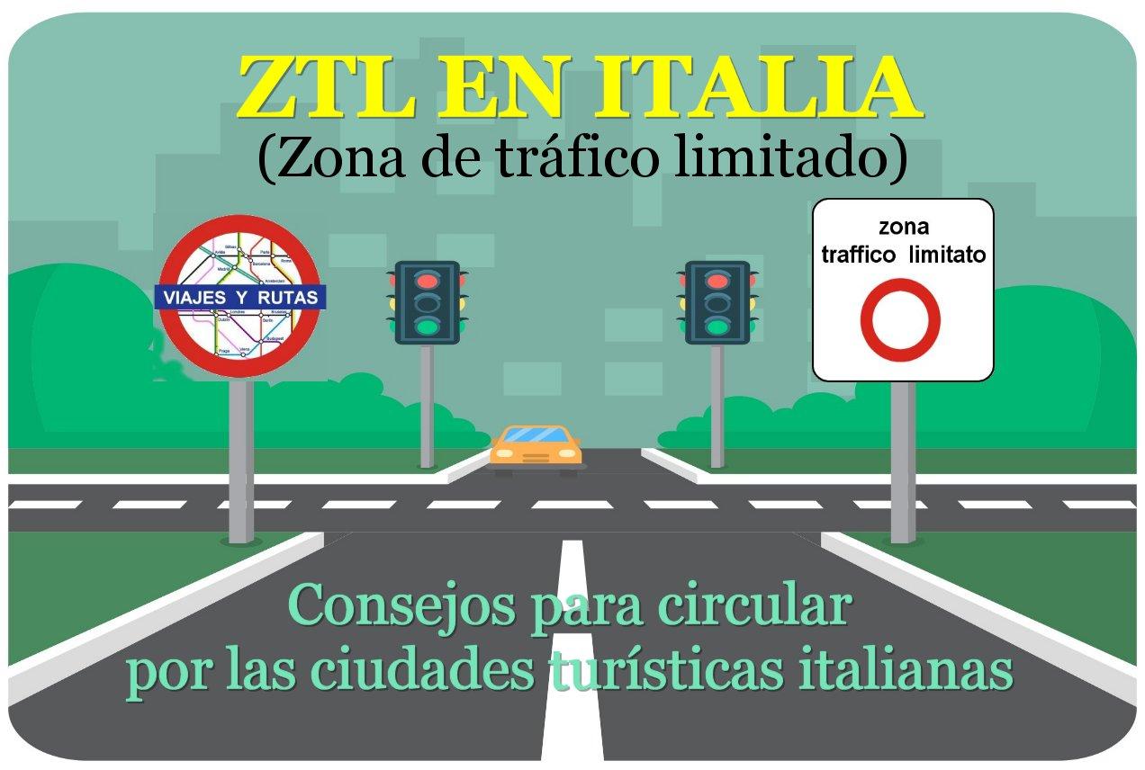 Viajar en coche por Italia: ZTL, Zona de Tráfico Limitado