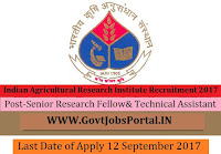 Indian Agricultural Research Institute Recruitment 2017– 21 Senior Research Fellow& Technical Assistant