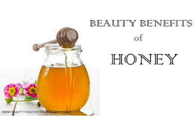 "Health Diary # Beauty Benefits of ""HONEY"""