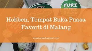 Hokben, Tempat Buka Puasa Favorit di Malang