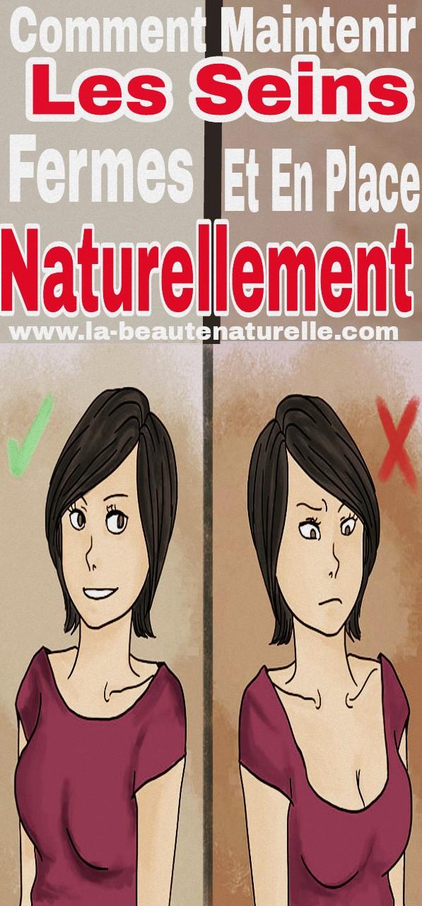 Comment maintenir les seins fermes et en place naturellement
