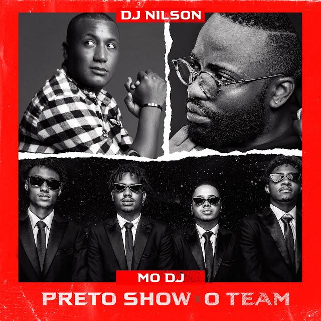 Dj Nilson  Mo Dj teat Preto Show O Team baixar download mp3