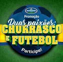 Cadastrar Promoção Naturafrig Alimentos 2018 Duas Paixões Churrasco e Futebol