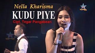 Lirik Lagu Kudu Piye - Nella Kharisma