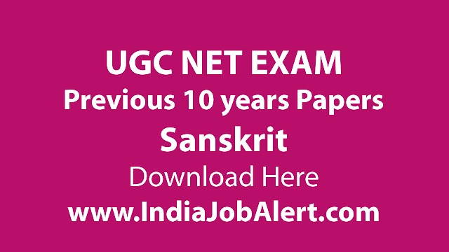 UGC NET Sanskrit Previous 10 years Question Paper || Download Here